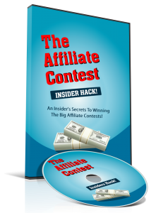 The Affiliate Contest Insider Hack