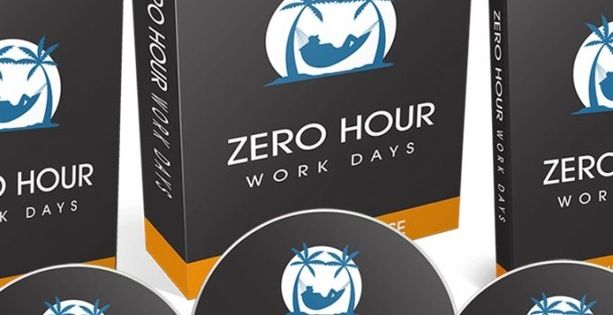 Zero Hour Work Days Review + Bonus – Overview & Thoughts