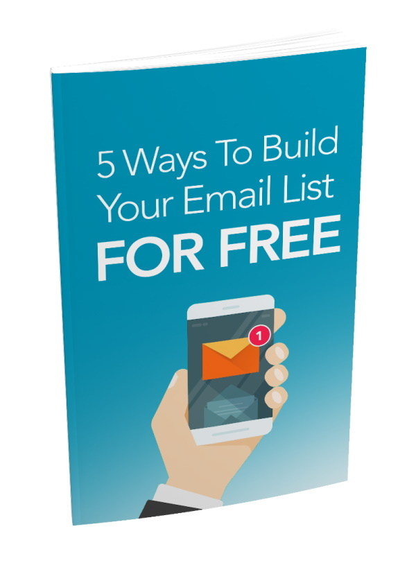 Bonus Cover - 5 Ways To Build Your Email List For Free